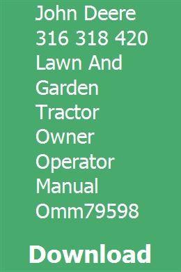John deere 316 hydrostatic tractor operator's manual omm81721 f7.