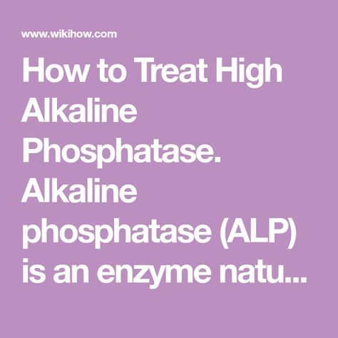 How To Treat High Alkaline Phosphatase Alkaline Phosphatase High Alkaline Medical Prescription