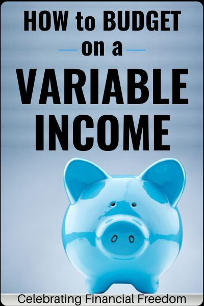 Starting A Budget When You Have A Variable Income Can Be A Little Tricky But Wait It S Not As Hard In 2020 Budgeting Personal Finance Blogs Personal Finance Lessons