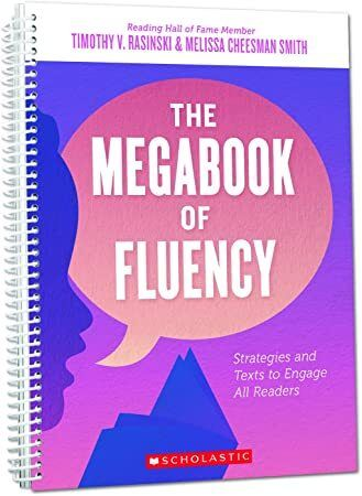 Kindle The Megabook Of Fluency Strategies And Texts To Engage All Readers Book Addict Texts What To Read