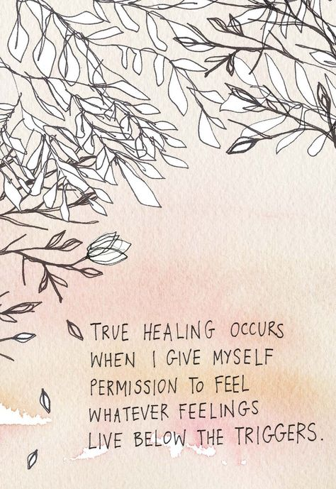 True healing occurs when I give myself permission to feel whatever feelings live below the triggers. | Gabby Bernstein | The Universe Has Your Back card deck #feelyourfeelings #selfcompassion