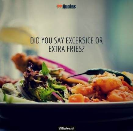 Quotes Funny Food Dinner 32 Ideas Food Food Captions Food Humor