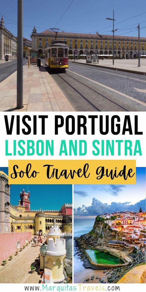 Travel Tips to Visit Lisbon and Sintra, Portugal: Complete Solo Travel Guide