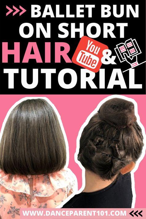 Short Hair Video Tutorial How to do a Ballet Bun!