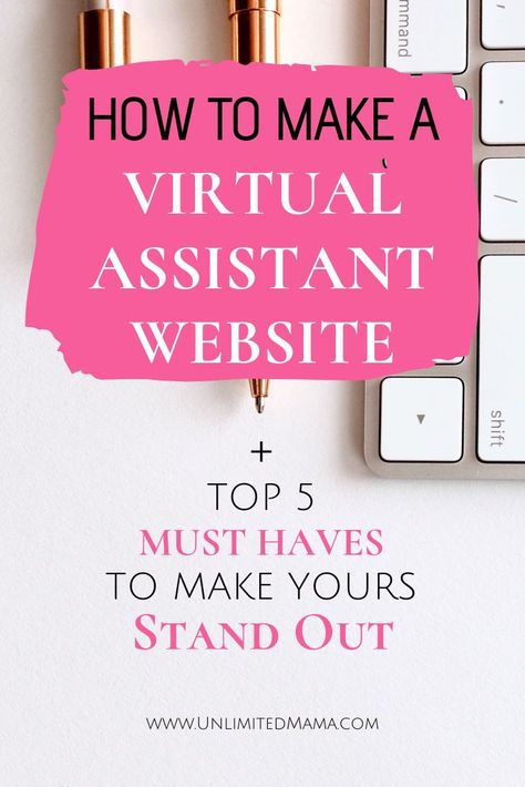 How To Create A Virtual Assistant Website - Unlimited Mama