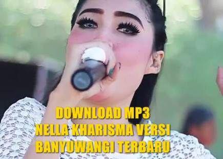 Download Koleksi Lagu Nella Kharisma Terbaru Mp3 Versi