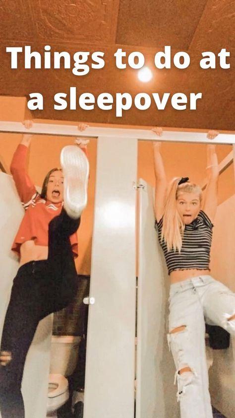 Sleepover ideas