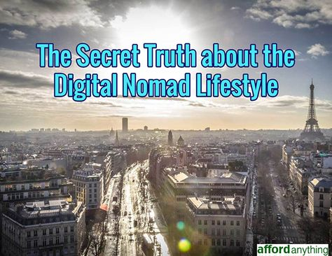 The Secret Truth about the Digital Nomad Lifestyle
