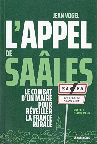 Pierpont Pdf L Appel De Saales Le Combat D Un Maire Pour Reve France Livre Numerique Livres A Lire