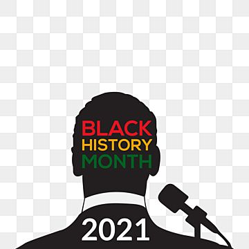 Black History Month History Black Month Png And Vector With Transparent Background For Free Download In 2021 Black History Month Black History History