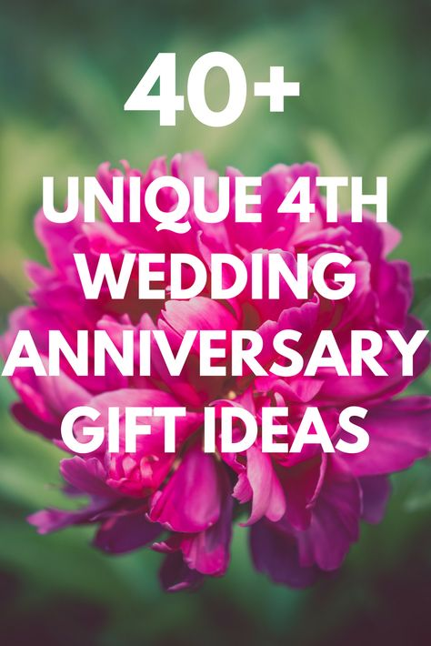Best 4th Wedding Anniversary Gift Ideas For Him And Her 35 Unique