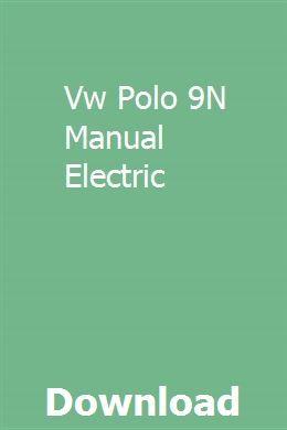 Vw Polo 9N Manual Electric   selneuwaltfir   Volkswagen polo ... Opel Blazer Wiring Diagram Pdf on