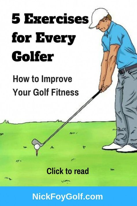 5 Important Golf Exercises for Golf Workout Routines - Nick Foy Golf