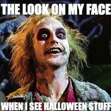 The look on my face when I see Halloween stuff- Michael Keaton- Beetlejuice Funny Halloween Memes, Halloween Kostüm, Holidays Halloween, Halloween Costumes, Halloween Decorations, Halloween Movies, Hilarious Memes, Gothic Halloween, Halloween Images