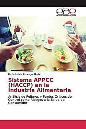 Sistema Appcc Haccp En La Industria Alimentaria Marta Leticia