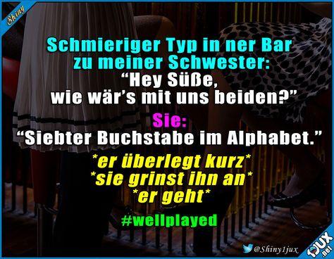 Ich kann euch schon alle das Alphabet singen hören :P #Korb #abblitzen #lustig #Sprüche #Humor #flirten