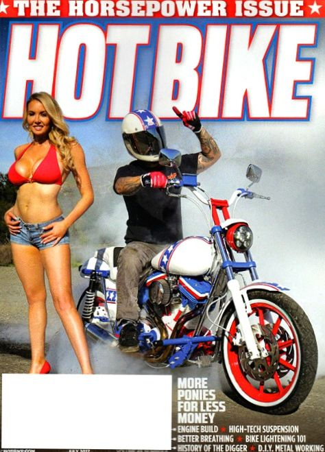 Hot Bike Magazine July 2017 Horsepower Issue History Of The
