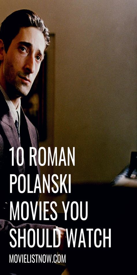 10 Roman Polanski Movies You Should Watch With Images Roman