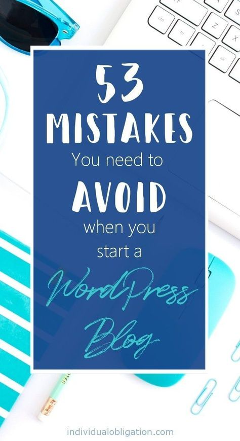 This WordPress for beginners step by step guide will show you the 53 mistakes you need to avoid when you start a WordPress blog. Learn what blogging WordPress mistakes you could be making and how to fix them on your blog the easy way. Click to read more! #wordpressforbeginners #bloggingforbeginners #wordpress #blogging #bloggingtips #startablog #howtostartablog #entrepreneur #websitetips #website