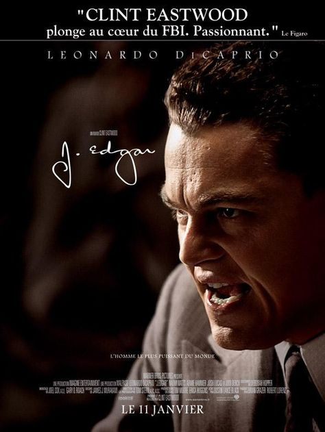 J. Edgar by Clint Eastwood with Leonardo de Caprio