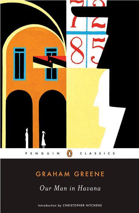Our Man In Havana By Graham Greene 9780142438008 Penguinrandomhouse Com Books Our Man In Havana Graham Greene Penguin Classics