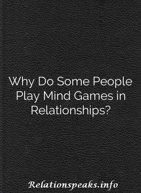 why play mind games