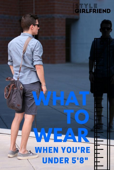 Style Advice For Short Men Feat The Modest Man Dress Like