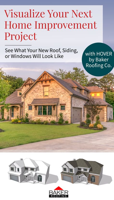 Hover Make visual changes to your roof, siging and windows using Hover by Baker Roofing Co. technology.  Deciding between different manufacturers products and color options can be daunting, but by using Hover you can see what the options will look like on your home!