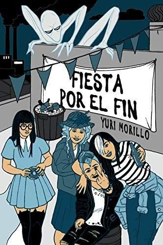 Fiesta Por El Fin Yuri Blog De Libros Reseñas De Libros
