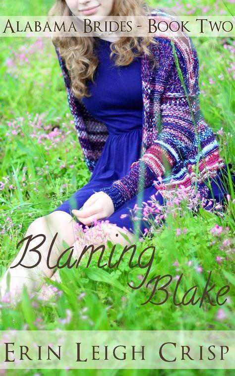 Blaming Blake (Alabama Brides Book 2)
