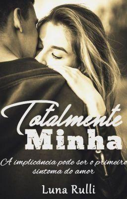 Totalmente Minha Em 2020 Livros De Romance Baixar Livros De