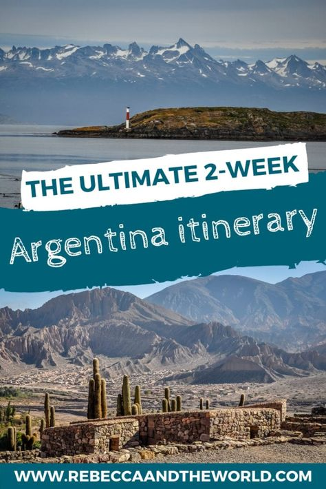 2 weeks in Argentina: Ultimate Argentina itinerary