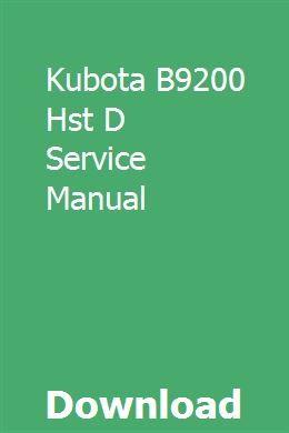 Kubota B9200 Hst D Service Manual Repair Manuals Owners Manuals Chilton Repair Manual