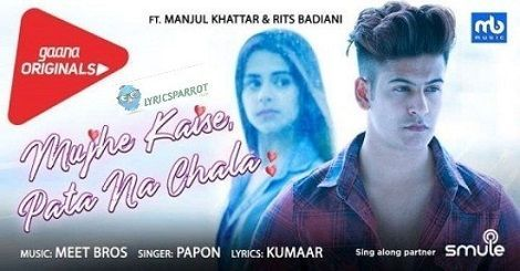 Mujhe Kaise Pata Na Chala Mp3 Download In Your Smart Phones And Pc With Best Quality Sound Latest H Mp3 Song Download Songs Mp3 Song