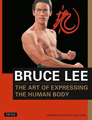 Epub Free Bruce Lee The Art Of Expressing The Human Body Bruce Lee