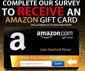 Complete the short survey and get a complimentary Amazon gift card ...