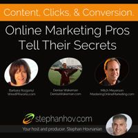 Content Clicks And Conversion - Online Marketing Pros Tell Their Secrets by Stephan Hovnanian on SoundCloud