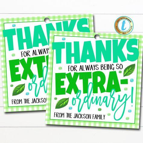 Thank You Gift Tags, Teacher Staff Employee Nurse Volunteer Staff Appreciation Week, Extra-Ordinary, School pto pta DIY Editable Template