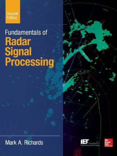 Free Download Pdf Fundamentals Of Radar Signal Processing Second Edition Mcgrawhill Profess Signal Processing Digital Signal Processing Fundamental