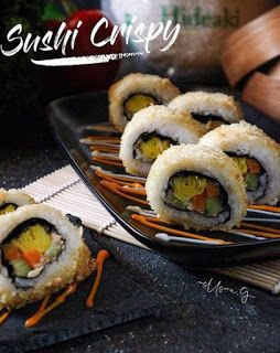 Sushi Crispy Resep Sushi Makanan Dan Minuman Makanan