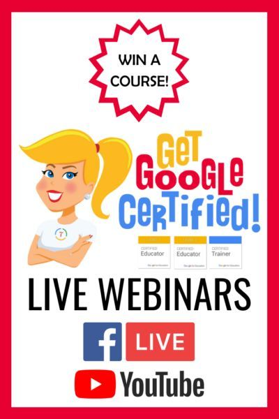 Ready To Get Google Certified Click Here To Check Out These Live Webinars Plus Get A Chance To Win A Cour Interactive Classroom Educational Technology Webinar