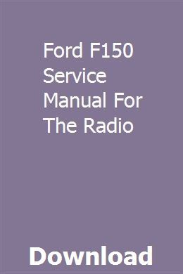 Ford F150 Service Manual For The Radio Ford F150 Chilton Repair Manual F150