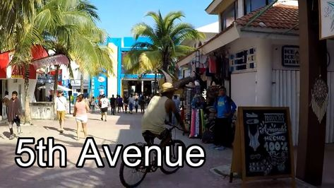 5th Avenue Playa Del Carmen Mexico Walking Tour In 2020 With