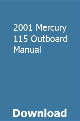 2001 Mercury 115 Outboard Manual Yamaha Owners Manuals Ford Mondeo