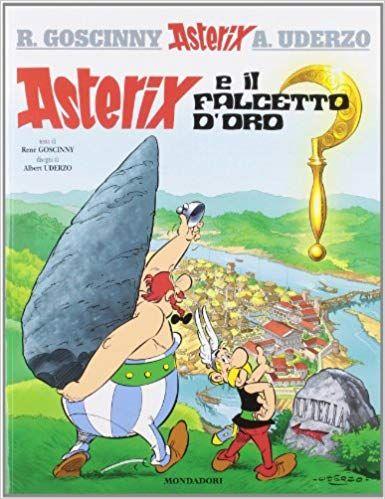 Asterix E Il Falcetto D Oro Ebook Download Gratis Libri Pdf Epub Kindle Albert Uderzo Books To Read Rene