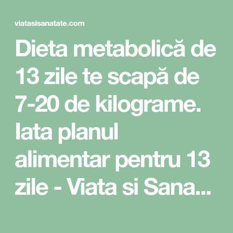 dieta metabolica de 13 zile