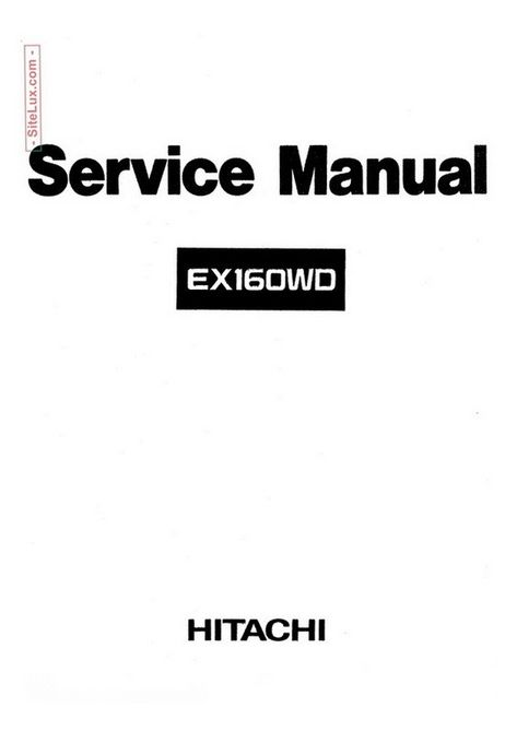 Hitachi EX160WD Hydraulic Excavator Service Manual