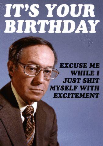 Pin By Jonas Lundberg On Birthday Funnies Funny Happy Birthday Meme Funny Birthday Pictures Funny Birthday Meme
