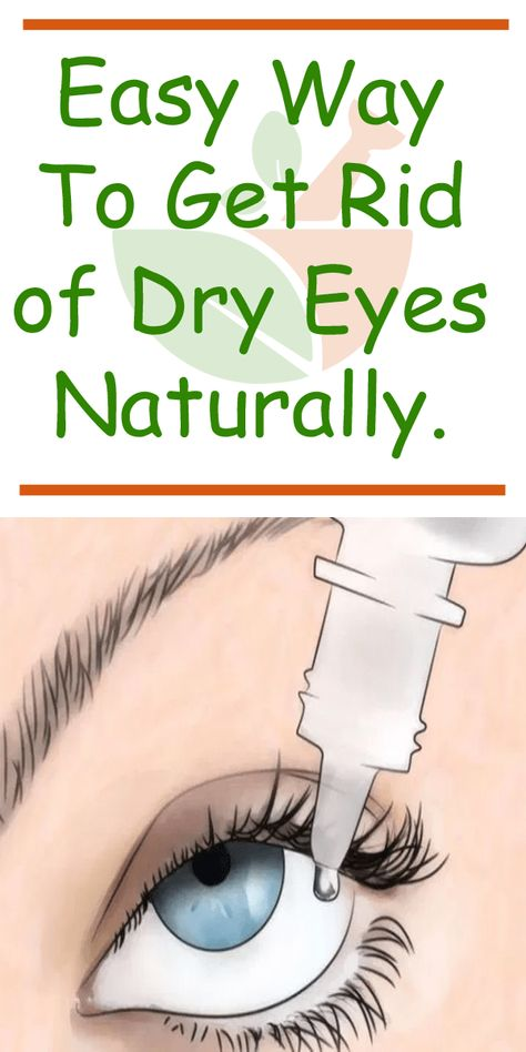Easy Way To Get Rid of Dry Eyes Naturally - Our Home Remedy