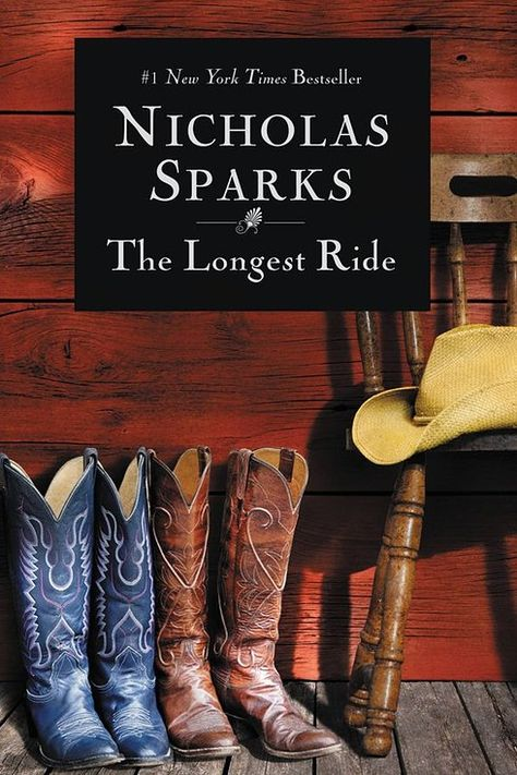 The Longest Ride, Nicholas Sparks | 21 Books To Read Before They Hit The Big Screen In 2015